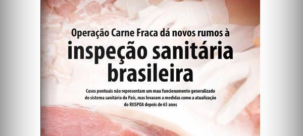 """Operação """"Carne Fraca"""" muda os rumos da inspeção sanitária no Brasil"""
