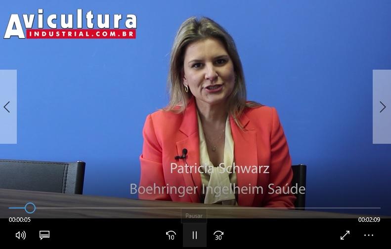 Diretora de Aves da Boehringer, Patrícia Schwarz, fala sobre novos desafios